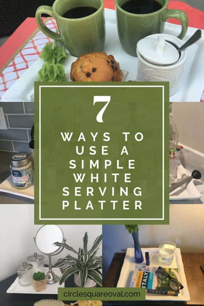7 ways to use a simple white serving platter