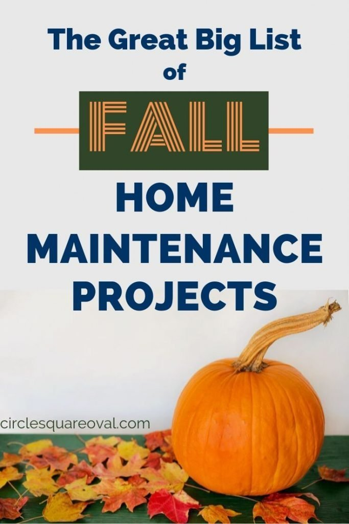 The Great Big List of Fall Home Maintenance Projects