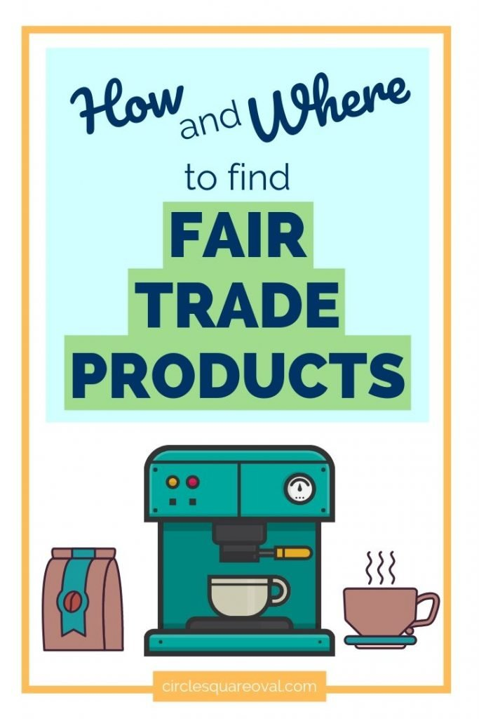 how and where to find fair trade products