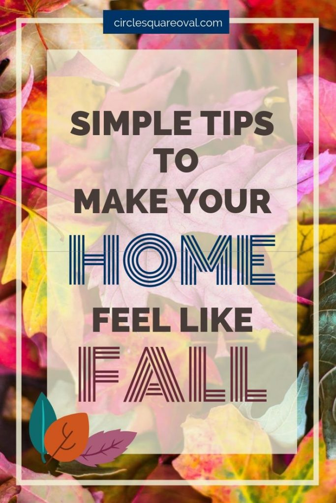 simple tips to make your house feel like fall