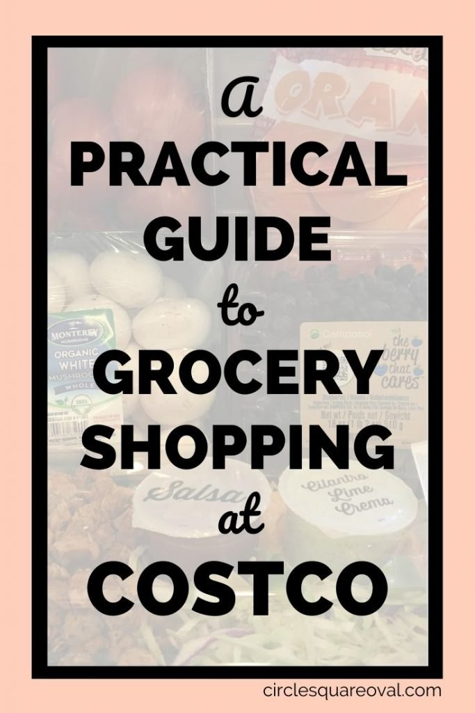 a practical guide to grocery shopping at Costco