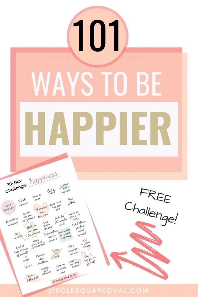 What makes you happy?  101 ways to be happier