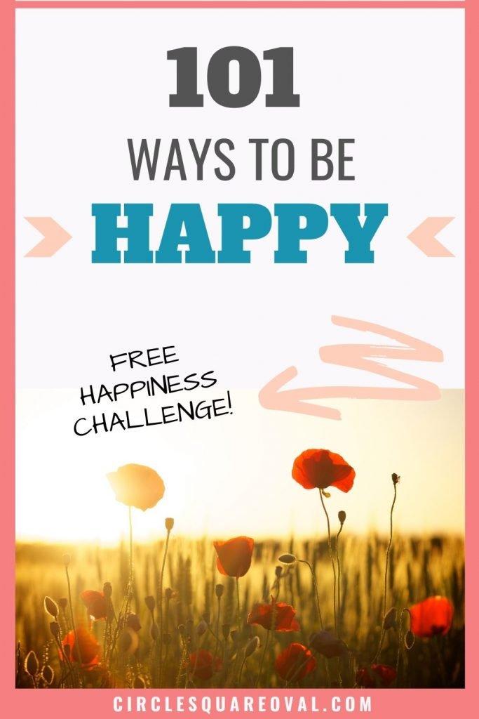 101 Ways to be Happy