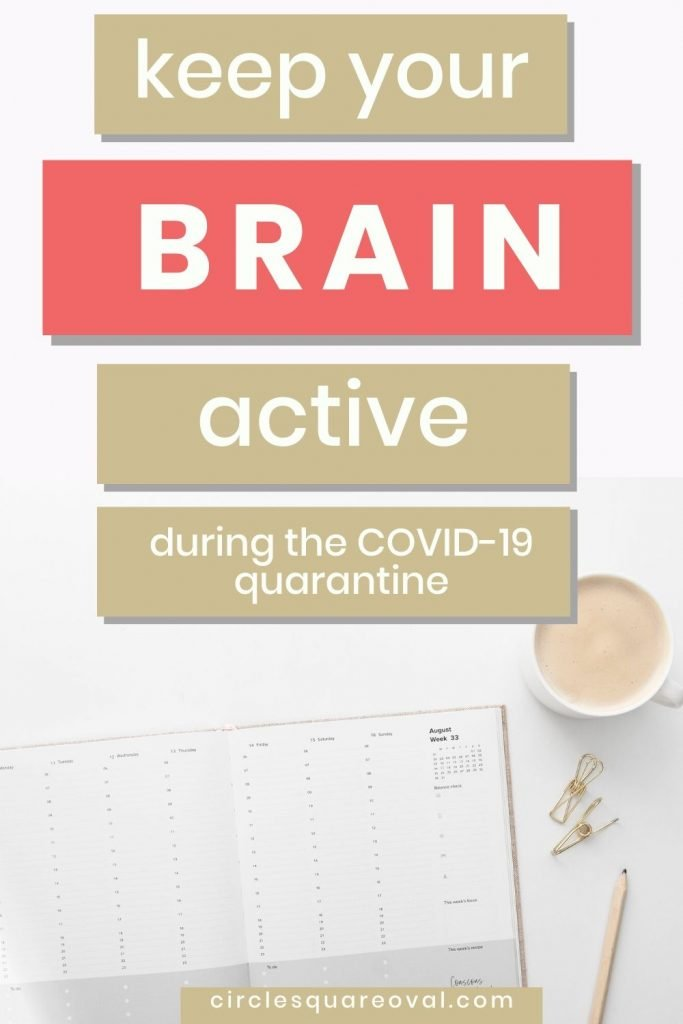 keep your brain active during a quarantine white calendar with coffee cup pencil paper clips
