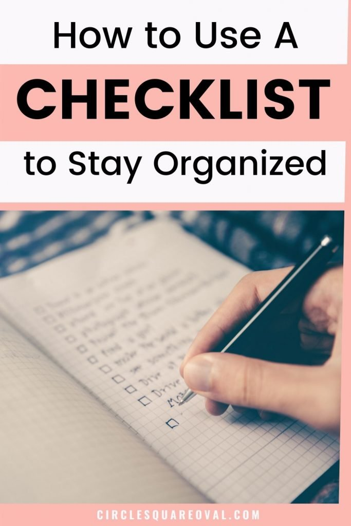 how to use a checklist to stay organized