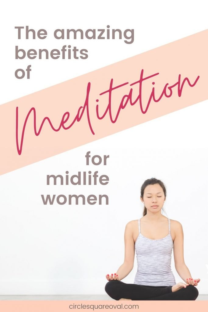 meditation benefits for midlife women, woman sitting in meditation pose