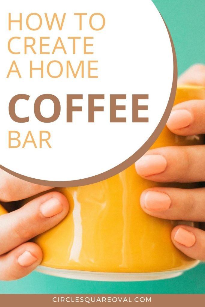 bright yellow coffee mug being held by woman with writing How to Create a Home Coffee Bar