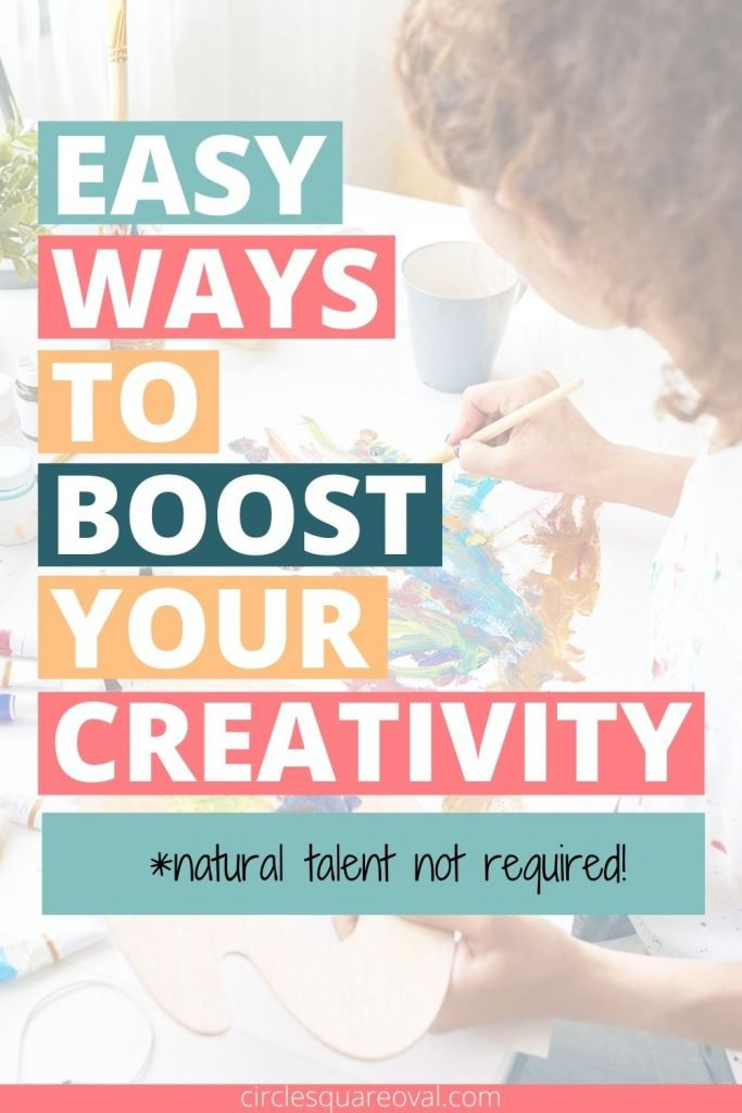 woman painting with overlay words 8 simple ways to boost your creativity