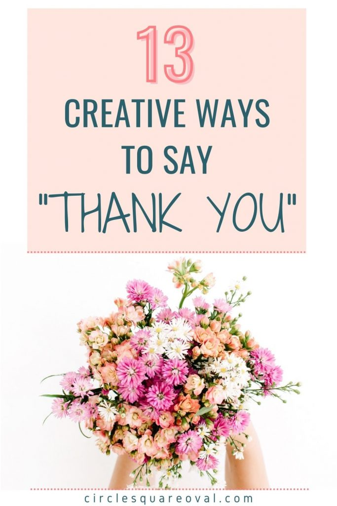 "bouquet of pastel flowers along with the words ""13 creative ways to say thank you"""