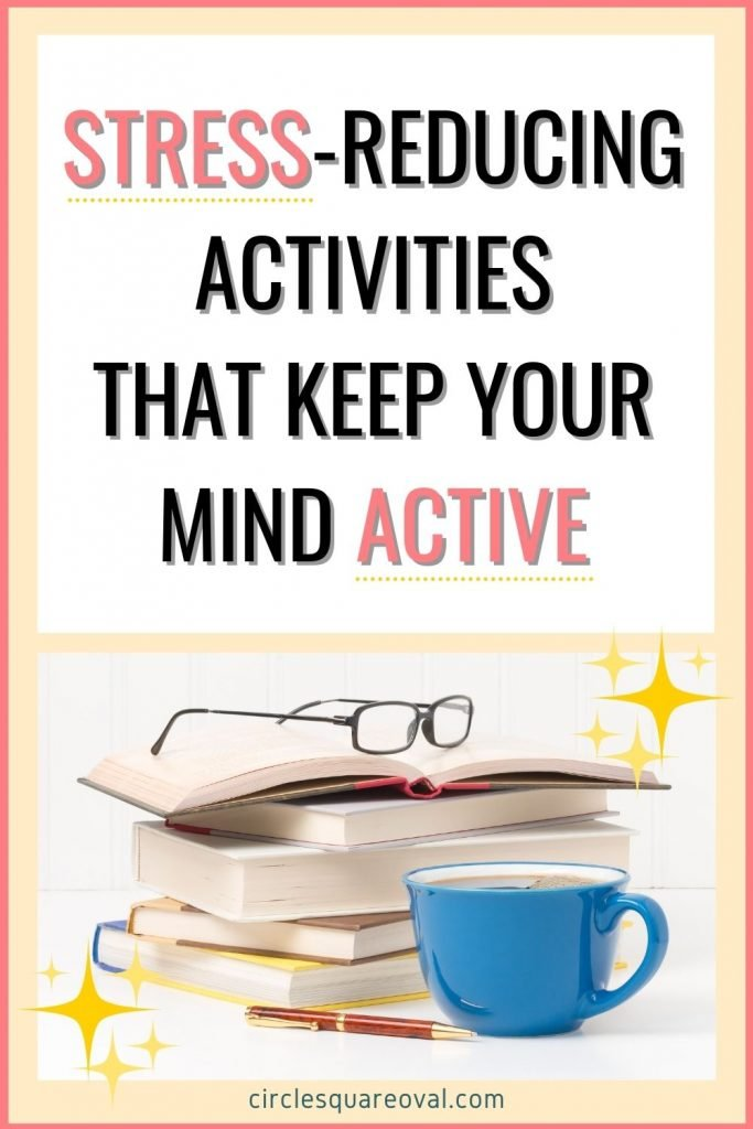 stack of books with eyeglasses, pen, and blue mug full of coffee, stress-reducing activities that engage your mind