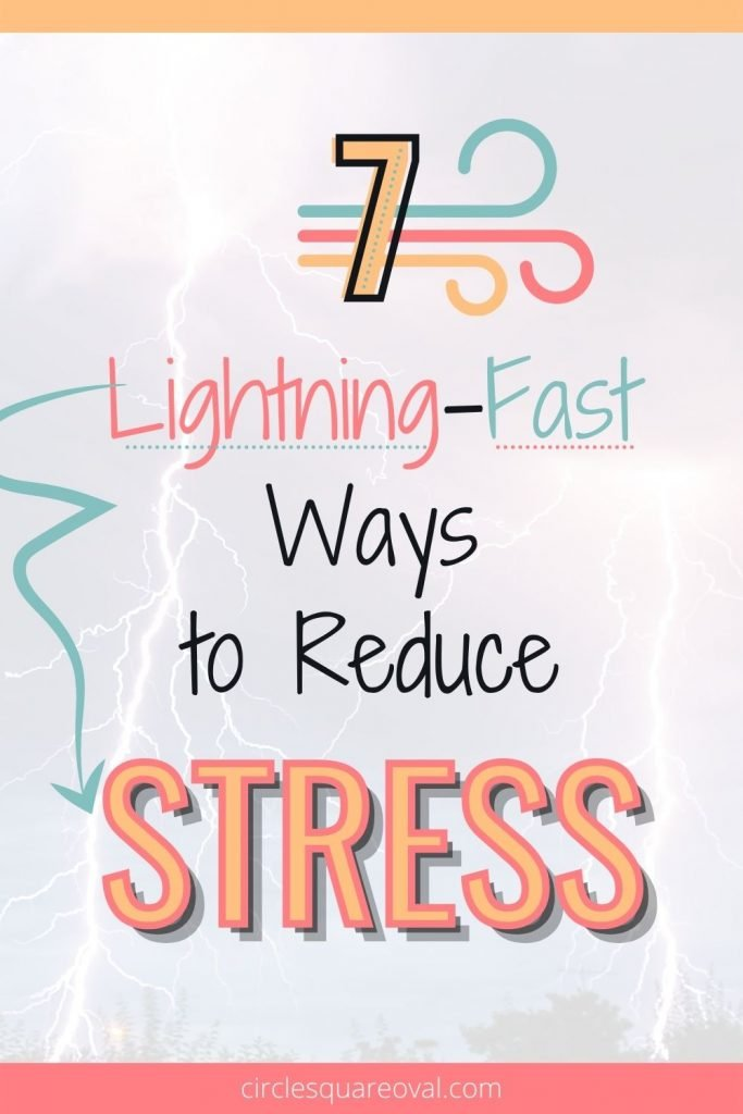 lightning, 7 lightning-fast ways to reduce stress