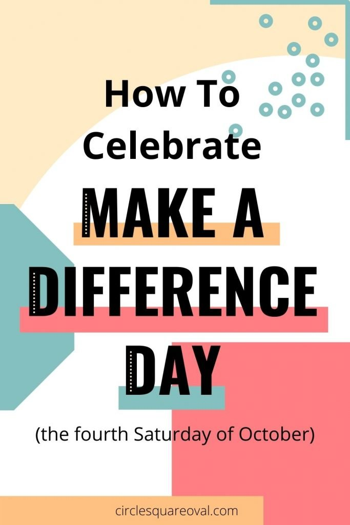 bright geometric designs, how to celebrate Make A Difference Day